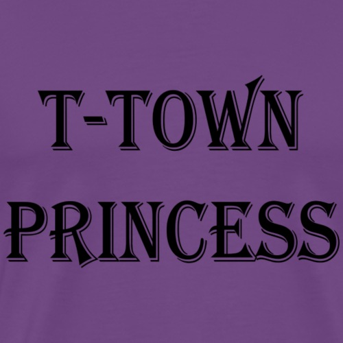 T-Town Princess - Men's Premium T-Shirt