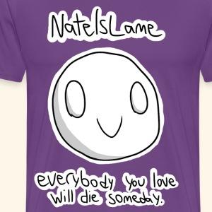 Nothing Matters Have Fun - Men's Premium T-Shirt