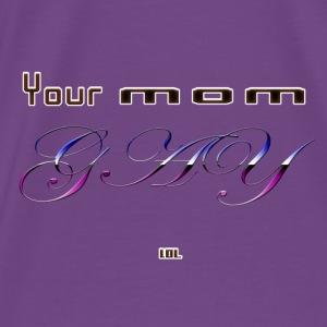 ur mom - Men's Premium T-Shirt