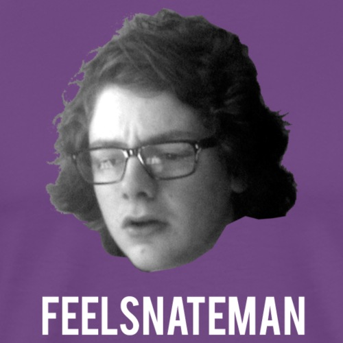 FeelsNateMan - Men's Premium T-Shirt