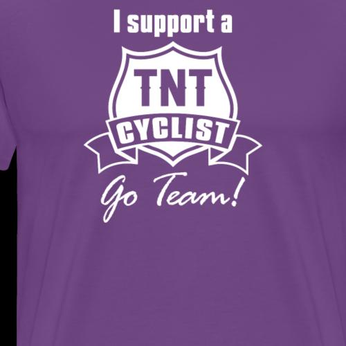I Support a TNT Cyclist - Men's Premium T-Shirt