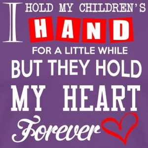MY CHILDREN HOLD MY HEART FOREVER T Shirt - Men's Premium T-Shirt
