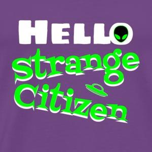 hello strange citizen - Men's Premium T-Shirt