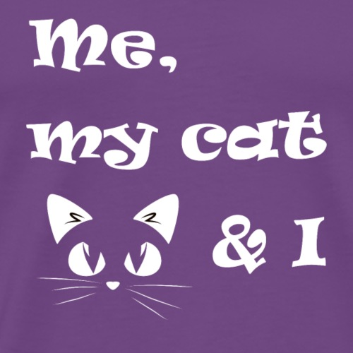 Me my cat and I - Men's Premium T-Shirt