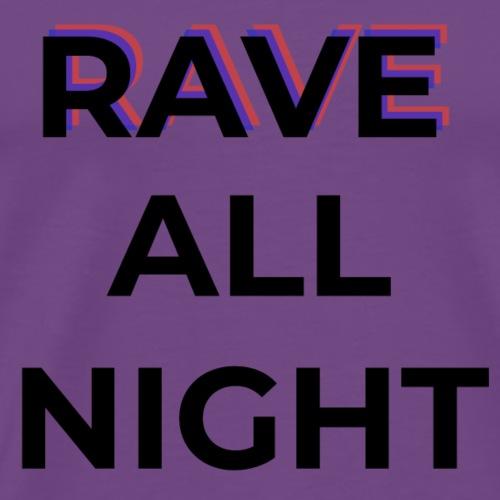 Rave All Night - Men's Premium T-Shirt