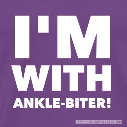 I'm With Ankle-Biter - Men's Premium T-Shirt