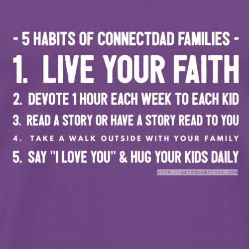 5 Habits of ConnectDAD Families - White - Men's Premium T-Shirt