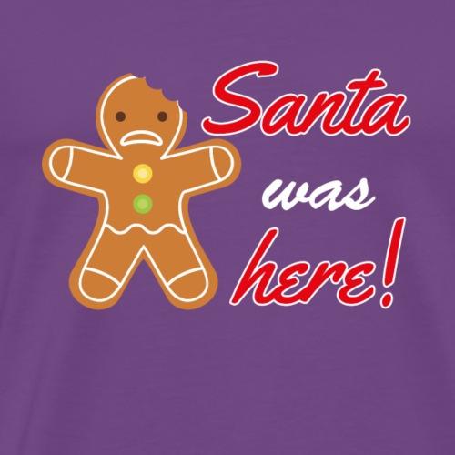 Santa was here Christmas - Men's Premium T-Shirt