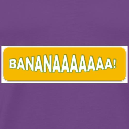 BANANAAAAAAA! - Men's Premium T-Shirt