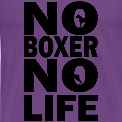 No Boxer No Life - Men's Premium T-Shirt