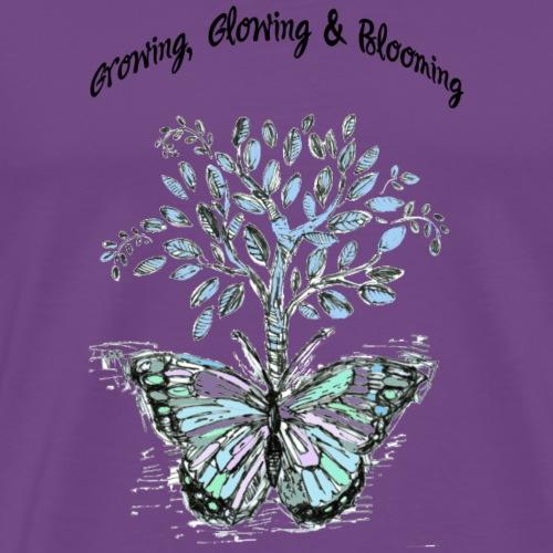 Growing, Glowing and Blooming - by Fanitsa Petrou - Men's Premium T-Shirt