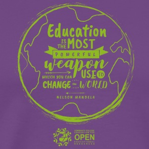 Education is the most powerful weapon (Green) - Men's Premium T-Shirt
