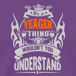 YEAGER THING TSHIRT - Men's Premium T-Shirt