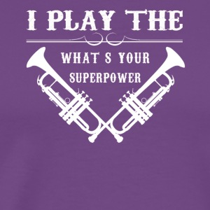 Trumpet Superpower Tee Shirt - Men's Premium T-Shirt
