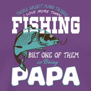 Proud Fishing Papa T Shirt - Men's Premium T-Shirt
