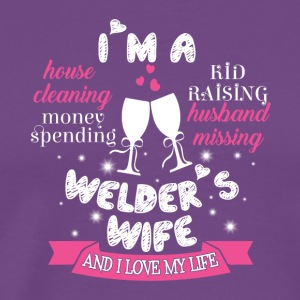 I'm A Welder's Wife T Shirt - Men's Premium T-Shirt