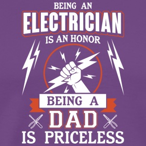 Being An Electrician Dad T Shirt - Men's Premium T-Shirt