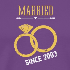 Married since 2003 - Men's Premium T-Shirt