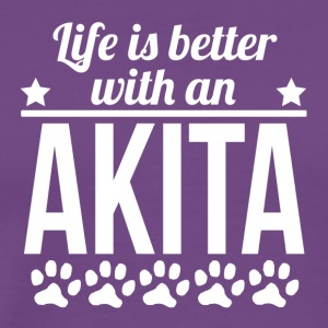 Life Is Better With An Akita - Men's Premium T-Shirt