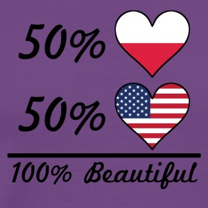 50% Polish 50% American 100% Beautiful - Men's Premium T-Shirt