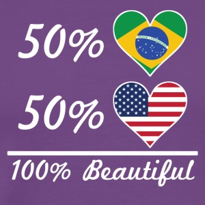 50% Brazilian 50% American 100% Beautiful - Men's Premium T-Shirt