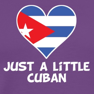 Just A Little Cuban - Men's Premium T-Shirt