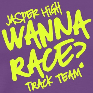 Jasper High Wanna Race Track Team - Men's Premium T-Shirt