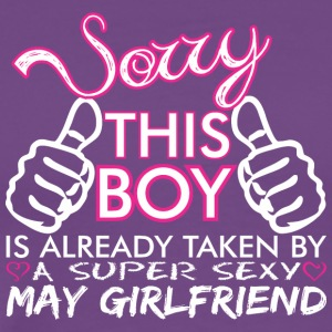 Sorry This Boys Already Taken By May Boyfriend - Men's Premium T-Shirt