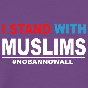 I Stand With Muslims - Men's Premium T-Shirt