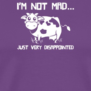 I m Not Mad Just Disapointed - Men's Premium T-Shirt