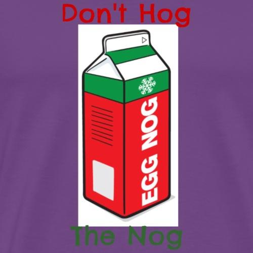 Don't Hog - Men's Premium T-Shirt