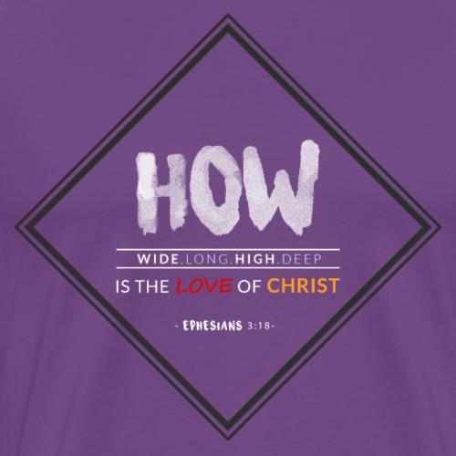 Love of Christ(Ephesians3:18) - Men's Premium T-Shirt