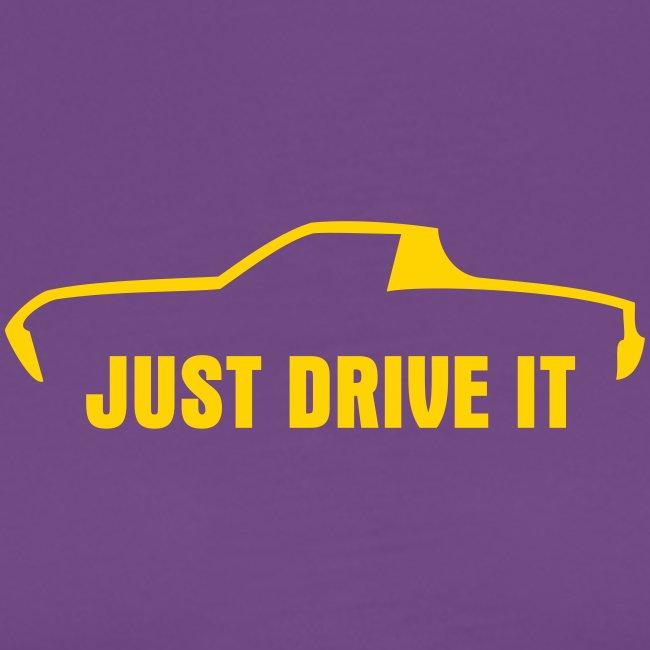 Just Drive It