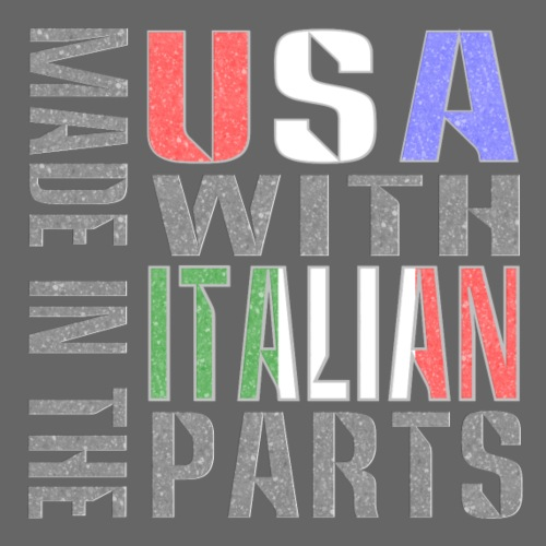 Made in USA Italian Parts - Men's Premium T-Shirt