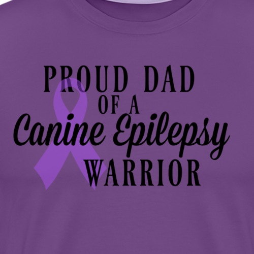 Proud Dad of a Canine Epilepsy Warrior - Men's Premium T-Shirt