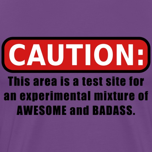 Awesome and Badass - Men's Premium T-Shirt
