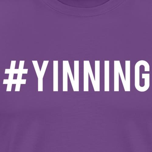 Hashtag Yinning - Men's Premium T-Shirt