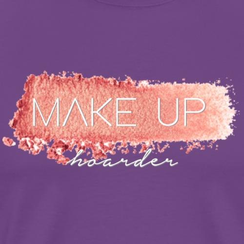 makeup hoarder - Men's Premium T-Shirt