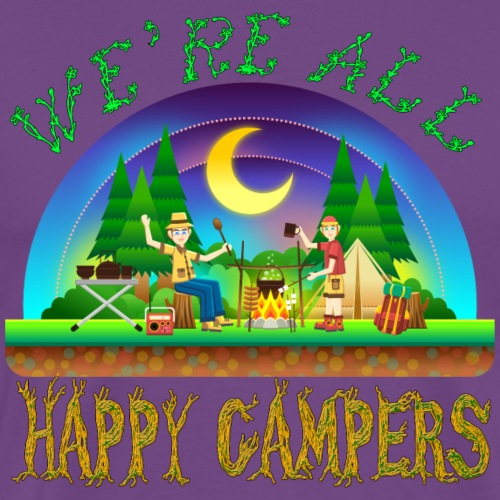 We're All Happy Campers - Men's Premium T-Shirt