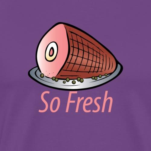 The Hammiest:So Fresh - Men's Premium T-Shirt