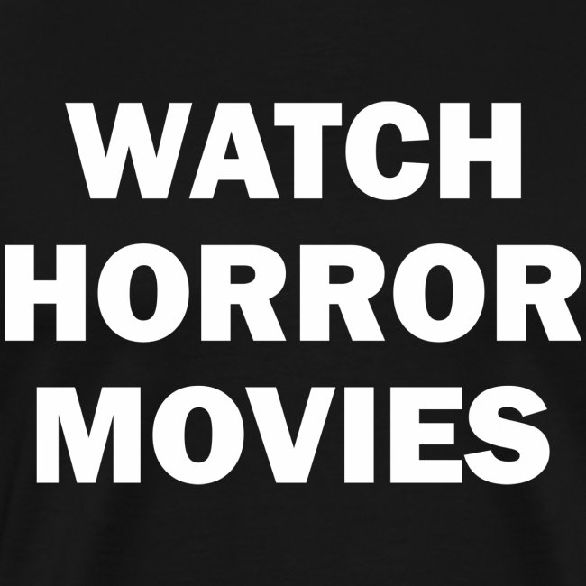 Watch Horror Movies