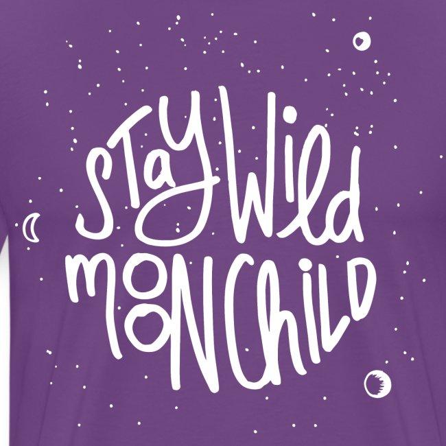 stay wild moonchild