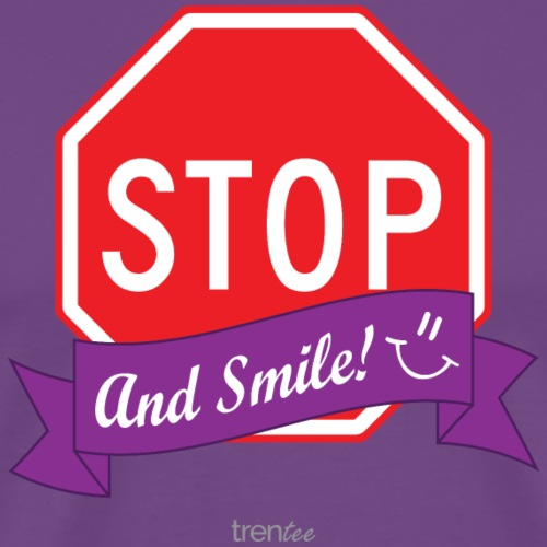 Stop (And Smile)