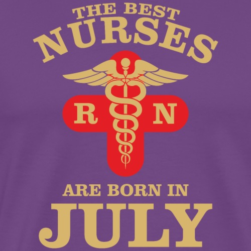 The Best Nurses are born in July - Men's Premium T-Shirt