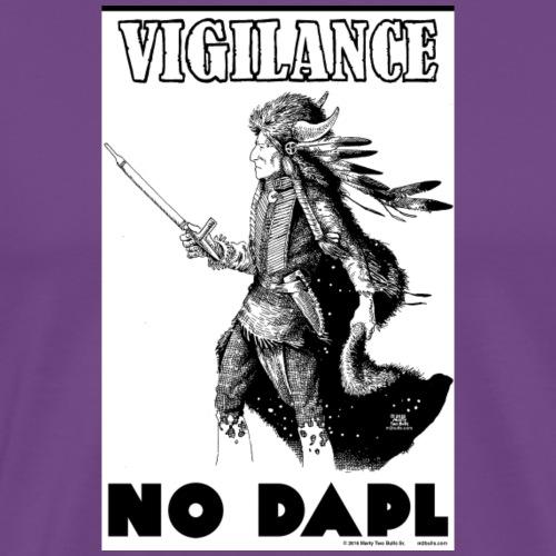 Vigilance NODAPL - Men's Premium T-Shirt