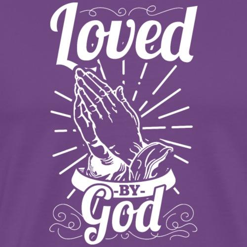 Loved By God (White Letters) - Men's Premium T-Shirt