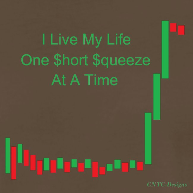 I live my life one short squeeze at a time