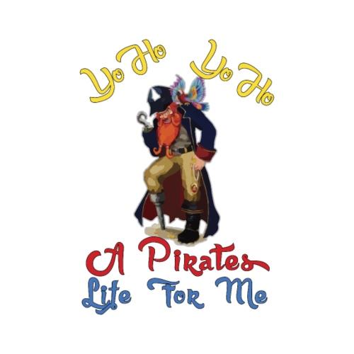Yo Ho, Yo Ho, A Pirates Life for Me. - Men's Premium T-Shirt