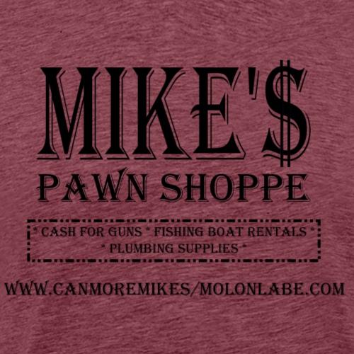 Mikes Pawn Black - Men's Premium T-Shirt
