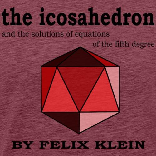 The Icosahedron by Felix Klein - Men's Premium T-Shirt